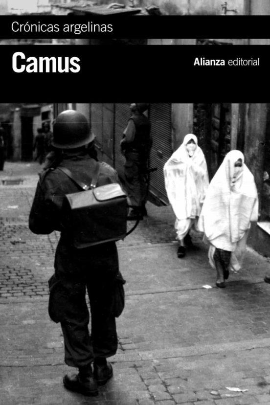 Crónicas argelinas. 1939 - 1958