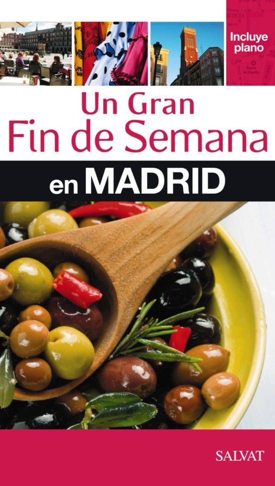 Un gran fin de semana en Madrid