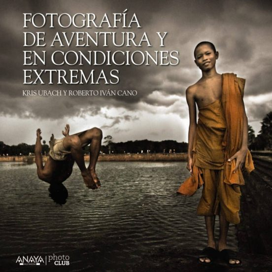 Fotografía de aventura y en condiciones extremas