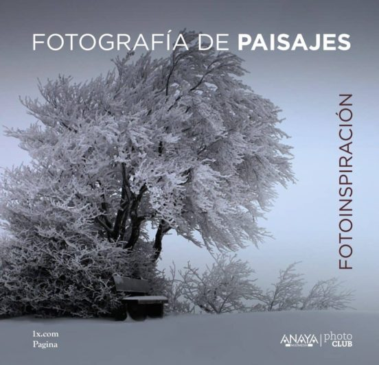 Fotografía de paisajes. Fotoinspiración
