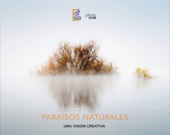 Paraísos naturales. Una visión creativa