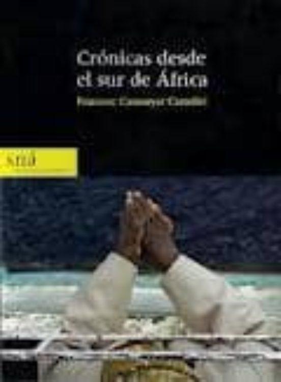 Crónicas desde el sur de África. Españoles en el mundo