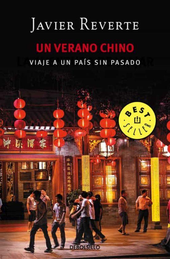 Un verano chino. Viaje a un país sin pasado
