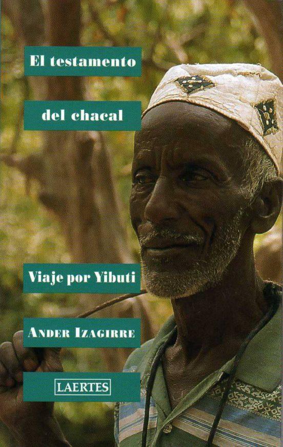 El testamento del chacal. Viaje por Yibuti