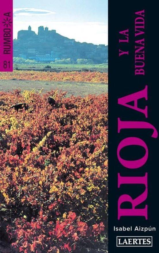 La Rioja y la buena vida