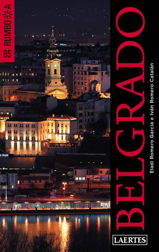 Belgrado. Rumbo a