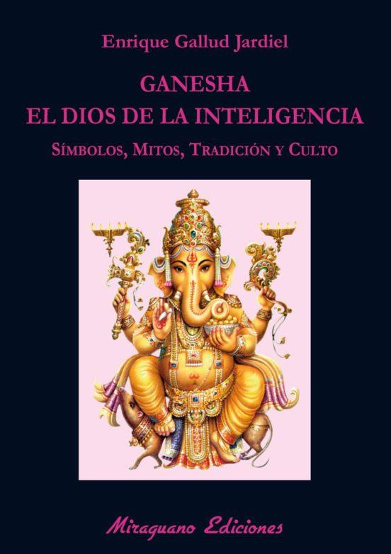 Ganesha, el Dios de la inteligencia