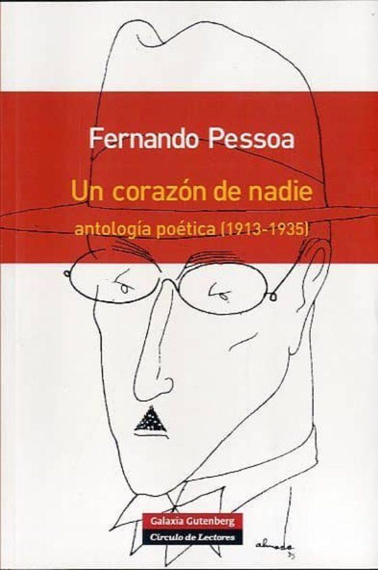 Un corazón de nadie. Antología poética (1913 - 1935)