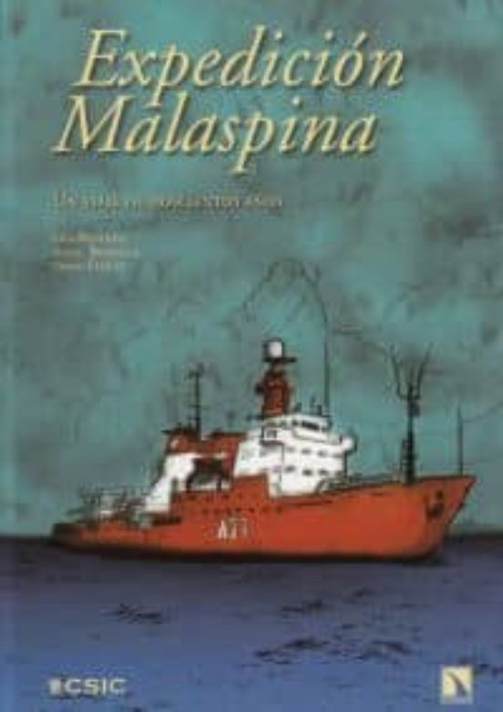 Expedición Malaspina. Un viaje de doscientos años