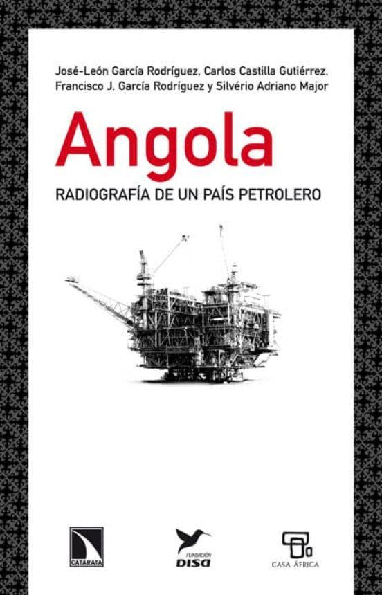 Angola. Radiografía de un país petrolero