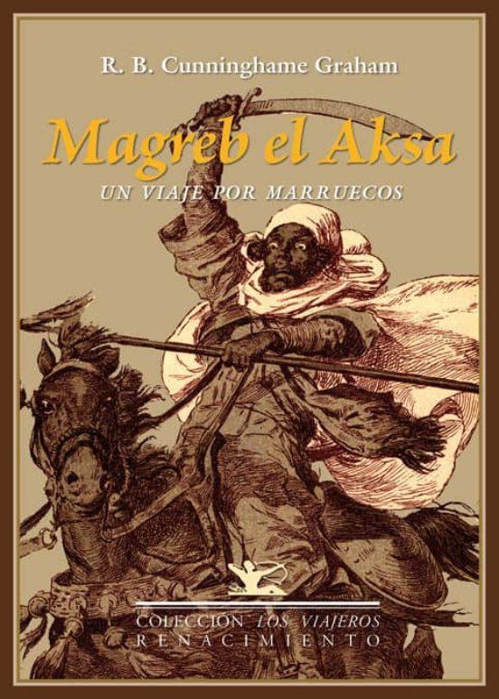 Magreb el Aksa. Un viaje por Marruecos