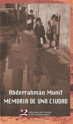Memoria de una ciudad. Una infancia en Ammán