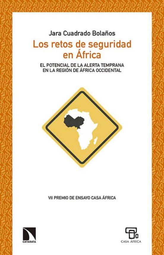 Los retos de seguridad en África. El potencial de la alerta temprana en la región de África Occidental
