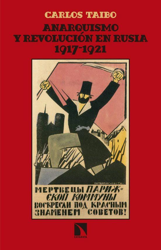 Anarquismo y revolución en Rusia 1917 - 1921