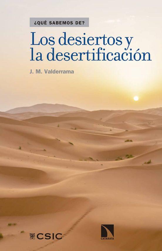 Los desiertos y la desertificación