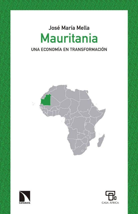 Mauritania. Una economía en transformación