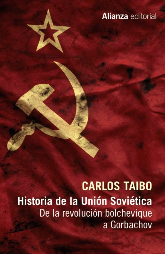 Historia de la Unión Soviética. De la revolución bolchevique a Gorbachov
