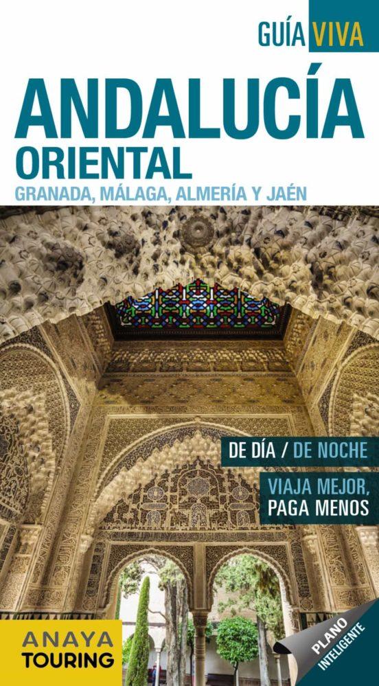 Andalucía Oriental. Granada, Málaga, Almería y Jaén 2018