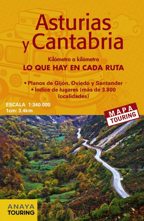 Asturias y Cantabria. Kilómetro a kilómetro. Lo que hay en cada ruta (1:340.000)