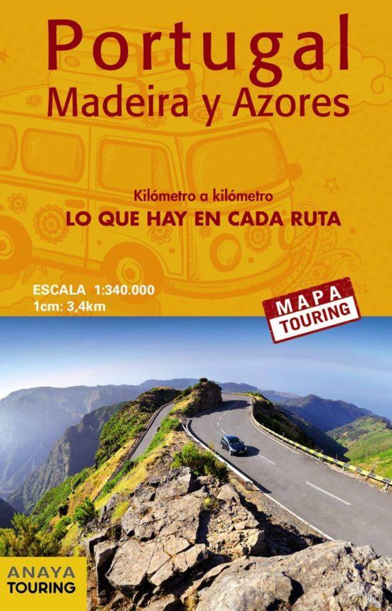 Portugal, Madeira y Azores kilómetro a kilómetro 1:340.000