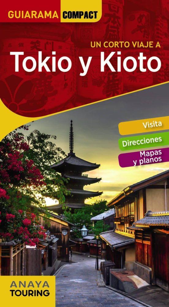 Tokio y Kioto Guiarama Compact 2018