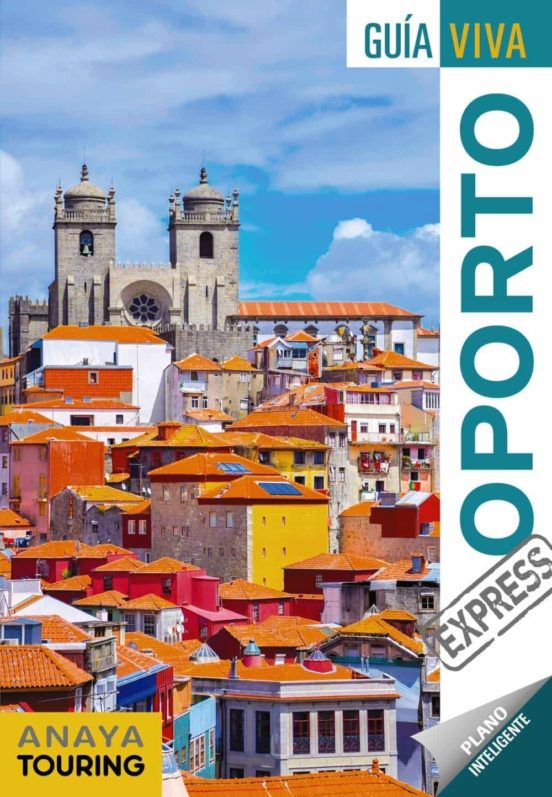 Oporto Guía viva express 2019