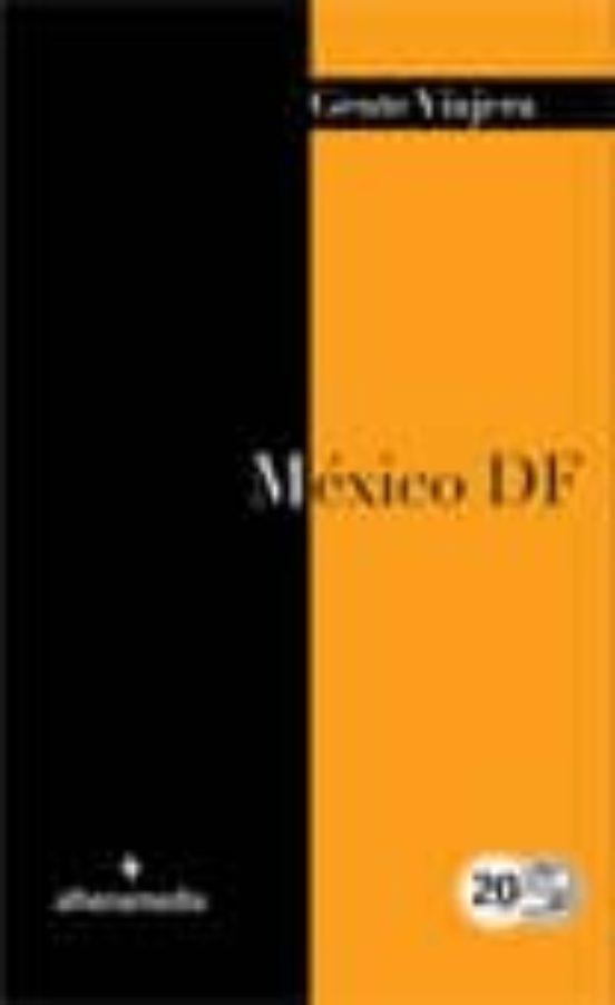 México D.F. Gente Viajero