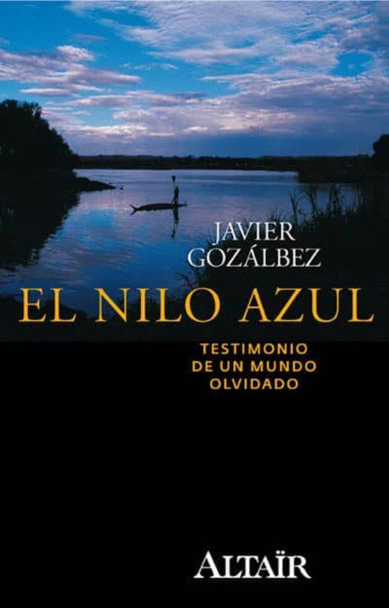 El Nilo Azul. Testimonio de un mundo olvidado