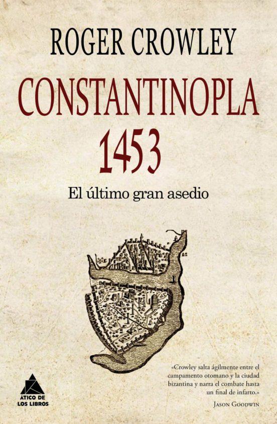 Constantinopla 1453. El último gran asedio