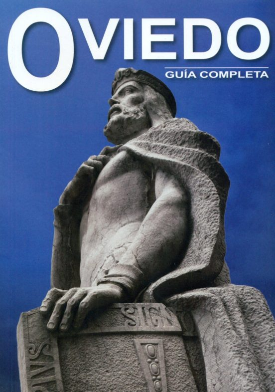 Oviedo. Guía completa