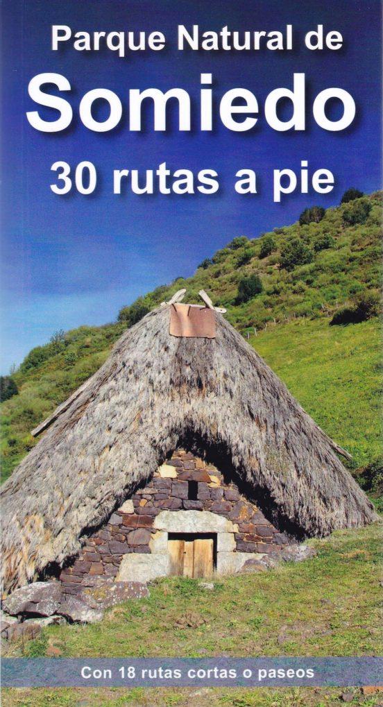 Parque Natural de Somiedo. 30 rutas a pie