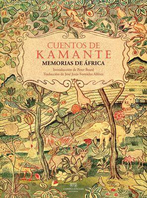 Cuentos de Kamante. Memorias de África