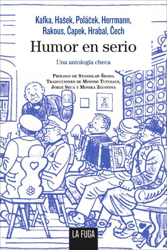 Humor en serio. Una antología checa