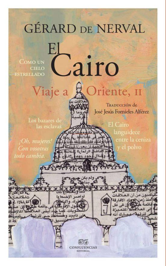 El Cairo, viaje a Oriente II