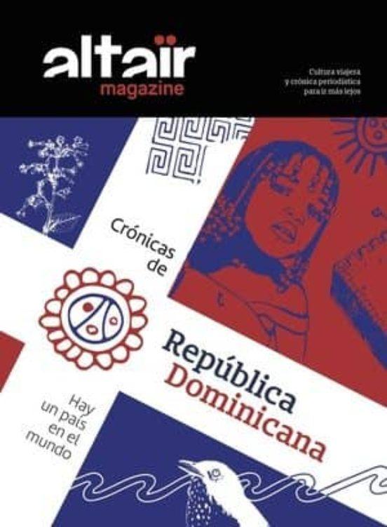 Magazine República Dominicana nº 10. Hay un país en el mundo