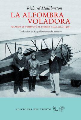 La alfombra voladora. Volando de Tombuctú al Everest y más allá (1930)