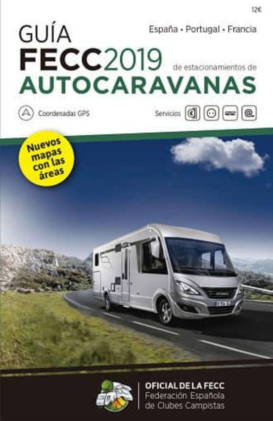 Guía FECC 2019 de estacionamientos de autocaravanas. España, Portugal, Francia