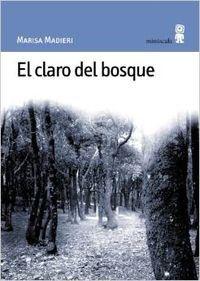 El claro del bosque