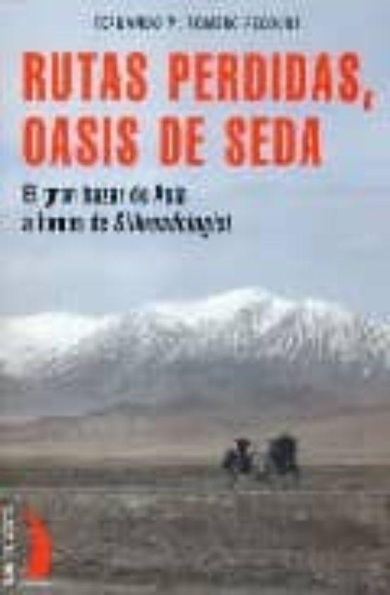 Rutas perdidas oasis de seda