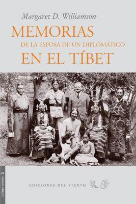 Memorias de la esposa de un diplomático en el Tíbet, Sikkim y Bután