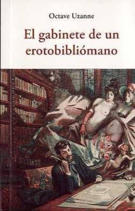 El gabinete de un erotobibliómano