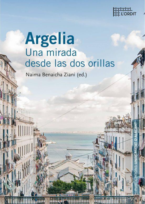 Argelia. Una mirada desde las dos orillas
