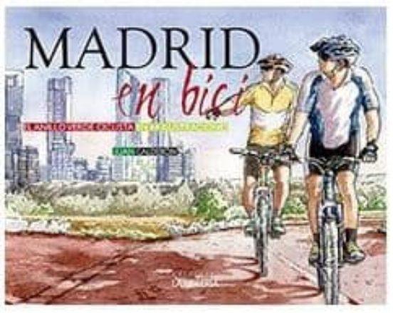 Madrid en bici. El anillo verde ciclista en 64 ilustraciones