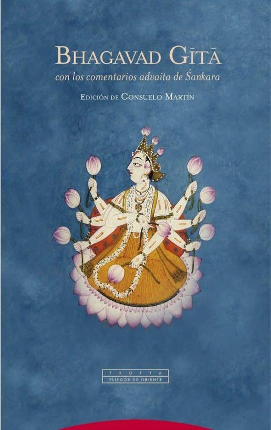 Bhagavad Gita, con los comentarios advaita de Sankara