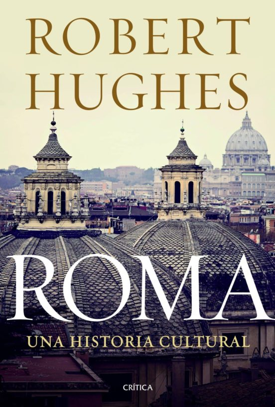 Roma. Una historia cultural
