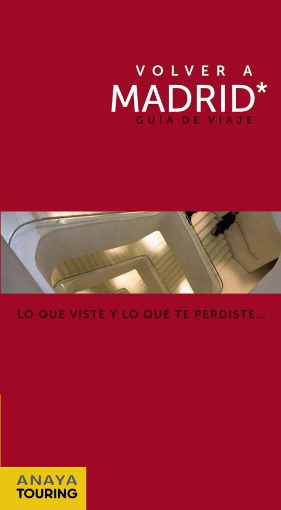 Volver a Madrid. Guía de viaje
