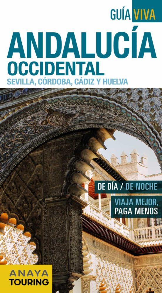 Andalucía Occidental. Sevilla, Córdoba, Cádiz y Huelva 2016