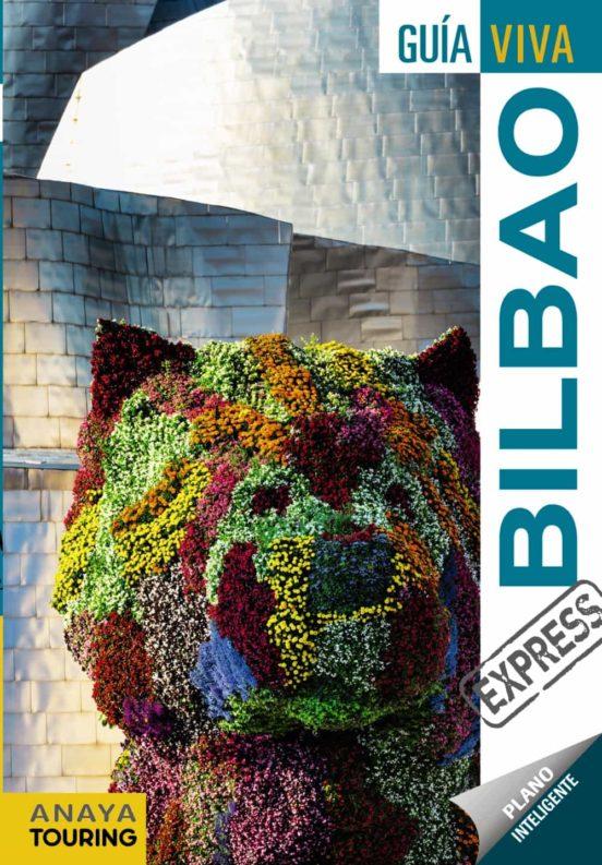 Bilbao Guía viva express 2017