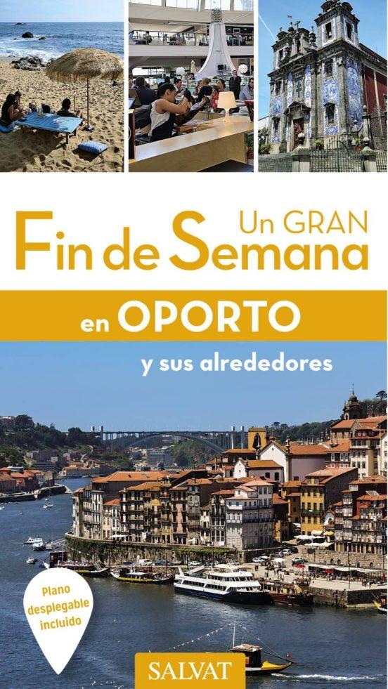 Un gran fin de semana en Oporto