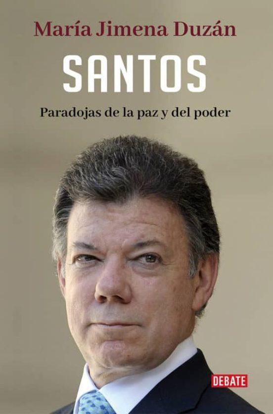 Santos. Paradojas de la paz y del poder